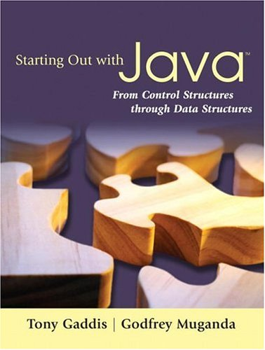 Starting Out with Java By Tony Gaddis