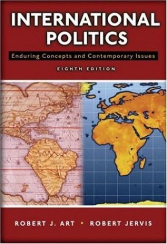 International Politics By Robert J. Art