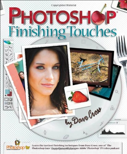 Photoshop Finishing Touches By Dave Cross