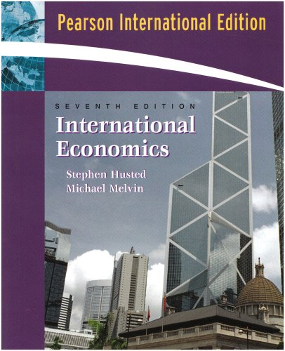 International Economics By Steven L. Husted