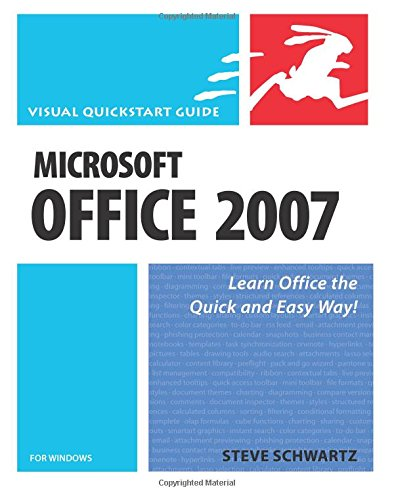 Microsoft Office 2007 for Windows By Steve Schwartz