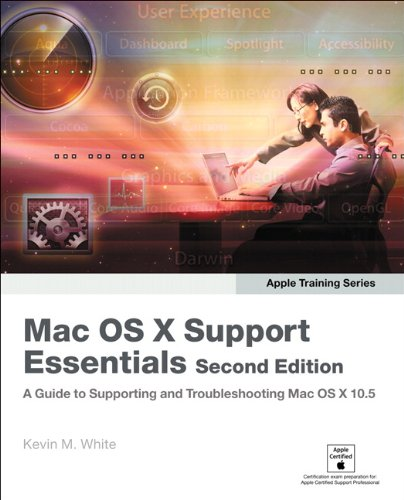 Apple Training Series: Mac OS X Support Essentials by Kevin M. White
