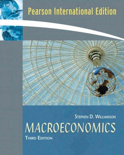 Macroeconomics By Stephen D. Williamson