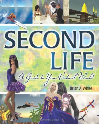 Second Life By Brian White