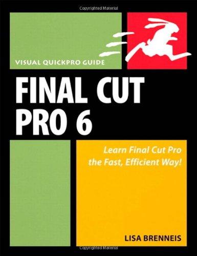 Final Cut Pro 6 By Lisa Brenneis