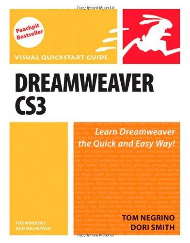 Dreamweaver CS3 for Windows and Macintosh By Tom Negrino