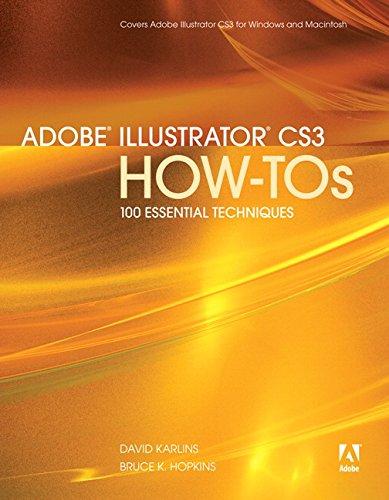 Adobe Illustrator CS3 How-Tos By David Karlins