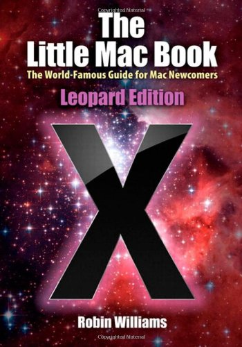 The Little Mac Book, Leopard Edition By Robin Williams