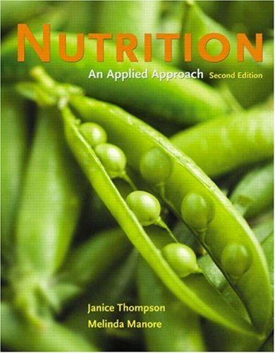 Nutrition By Janice L. Thompson