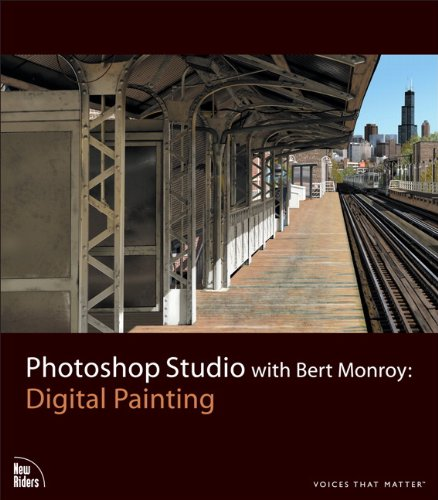 Photoshop Studio with Bert Monroy: Digital Painting (Voices That Matter) By Bert Monroy