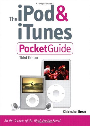 The iPod & iTunes Pocket Guide By Christopher Breen