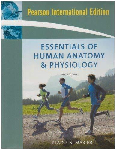 Essentials of Human Anatomy & Physiology: International Edition By Elaine N. Marieb