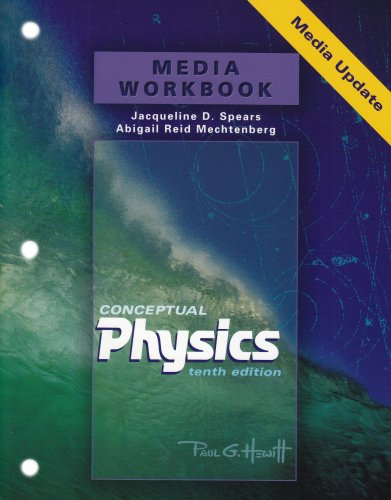 Media Workbook for Conceptual Physics Media Update By Paul G. Hewitt