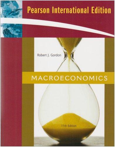 Macroeconomics: International Edition by Robert J. Gordon