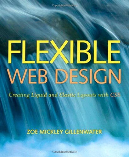 Flexible Web Design By Zoe Mickley Gillenwater