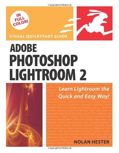Adobe Photoshop Lightroom 2 By Nolan Hester