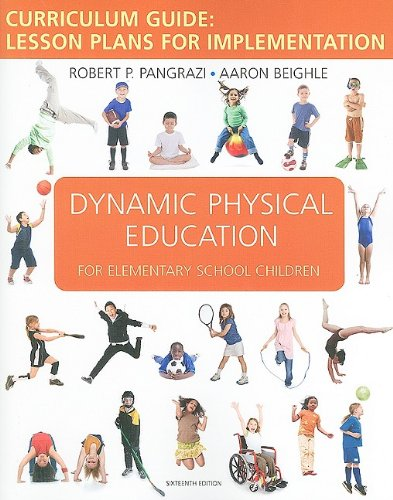 Dynamic Physical Education Curriculum Guide By Robert P. Pangrazi