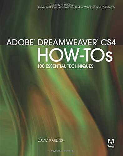 Adobe Dreamweaver CS4 How-Tos By David Karlins