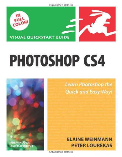 Photoshop CS4, Volume 1: Visual QuickStart Guide (Visual QuickStart Guides) By Elaine Weinmann