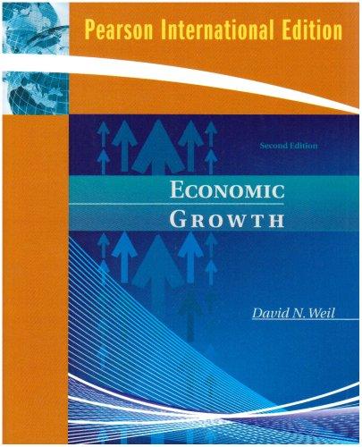 Economic Growth: International Edition by David N. Weil