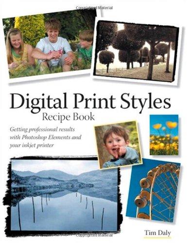 Digital Print Styles Recipe Book By Tim Daly