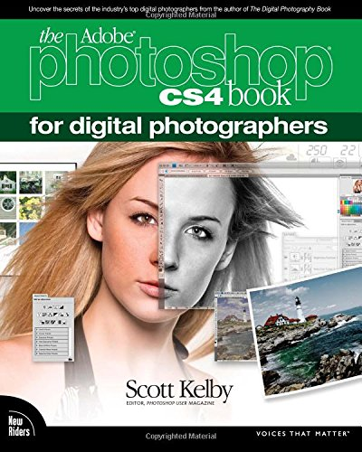 The Adobe Photoshop CS4 Book for Digital Photographers By Scott Kelby