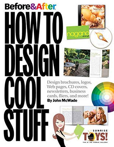 Before and After: How to Design Cool Stuff: v. 2 by John McWade