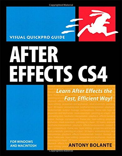 After Effects CS4 for Windows and Macintosh By Antony Bolante