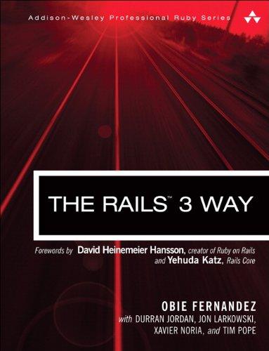 The Rails 3 Way By Obie Fernandez