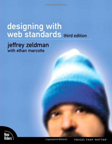 Designing with Web Standards (Voices That Matter) By Jeffrey Zeldman