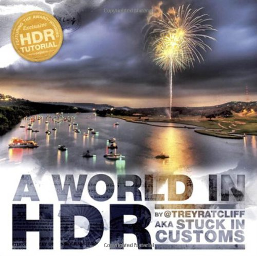A World in HDR By Trey Ratcliff