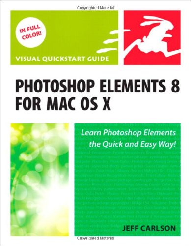 Photoshop Elements 8 for Mac OS X By Jeff Carlson