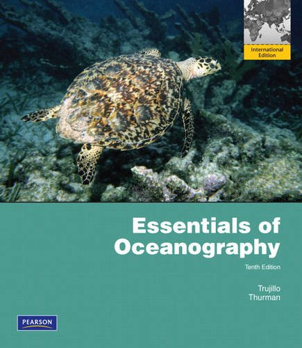 Essentials of Oceanography: International Edition By Alan P. Trujillo