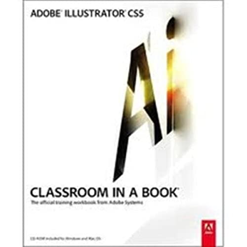 Adobe Illustrator CS5 Classroom in a Book By Adobe Creative Team