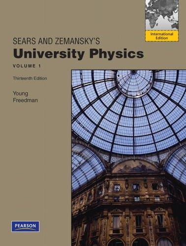 University Physics Volume 1 (Chs. 1-20) By Hugh D. Young