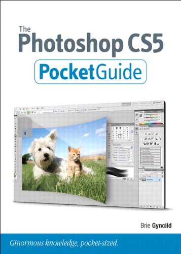 The Photoshop CS5 Pocket Guide By Brie Gyncild