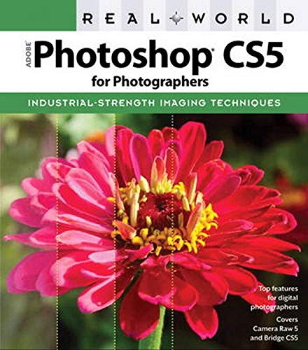 Real World Adobe Photoshop CS5 for Photographers By Conrad Chavez