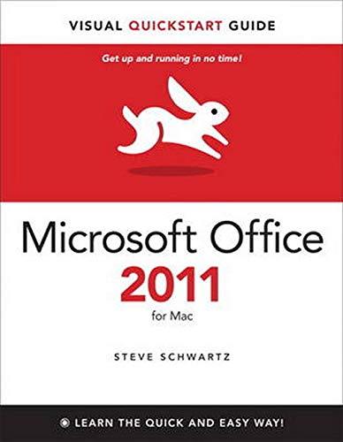 Microsoft Office 2011 for Mac By Steve Schwartz