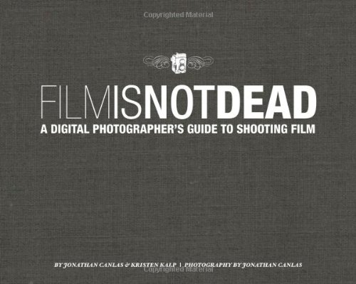 Film Is Not Dead By Jonathan Canlas