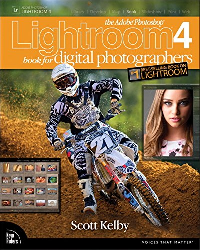 The Adobe Photoshop Lightroom 4 Book for Digital Photographers (Voices That Matter) By Scott Kelby
