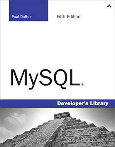 MySQL (Developer's Library) By Paul Dubois