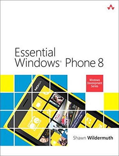 Essential Windows Phone 8 By Shawn Wildermuth