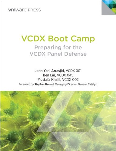 VCDX Boot Camp: Preparing for the VCDX Panel Defense (VMware Press Technology) By John Arrasjid