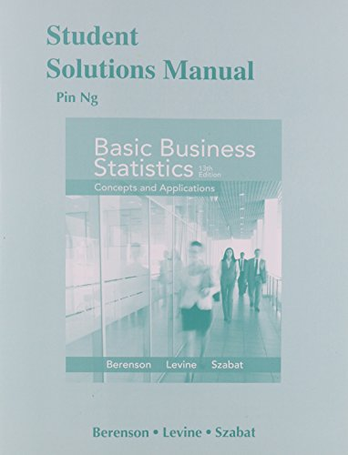 Student Solutions Manual for Basic Business Statistics By Mark L. Berenson