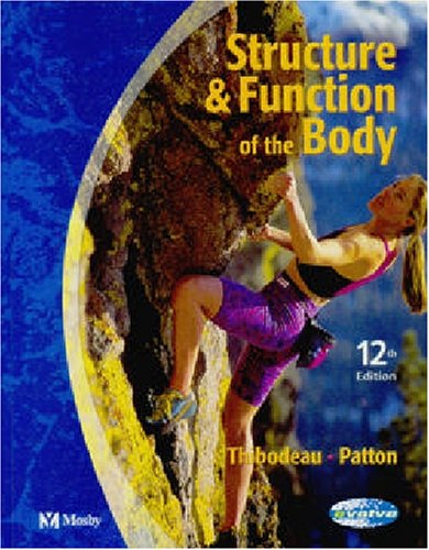 Structure and Function of the Body By Gary A. Thibodeau