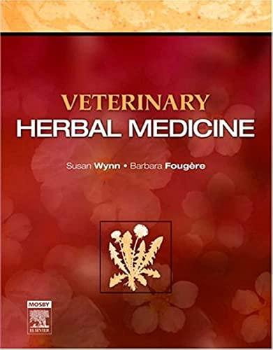 Veterinary Herbal Medicine By Susan G. Wynn