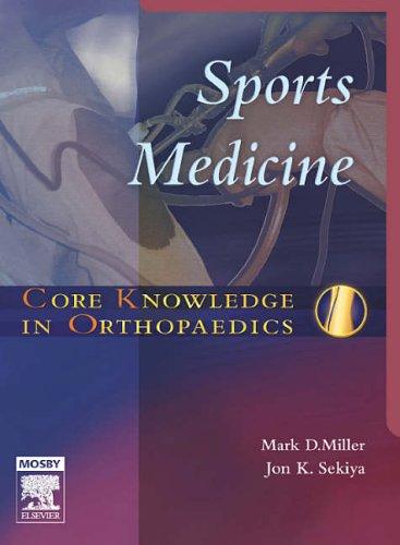 Sports Medicine By Mark D. Miller