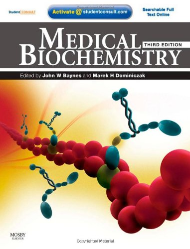 Medical Biochemistry: With STUDENT CONSULT Online Access, 3e By J. Baynes