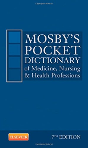 Mosby's Pocket Dictionary of Medicine, Nursing & Health Professions By Mosby