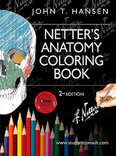 Netter's Anatomy Coloring Book: with Student Consult Access by John T. Hansen